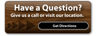 Have a Question? | Give us a call or visit our location.